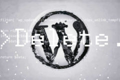 WordPress vulnerability that allows file deletion